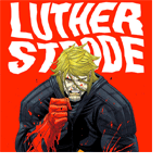 Episode 180: The Strange Talent of Luther Strode